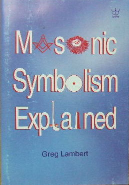 Image for Masonic Symbolism Explained.