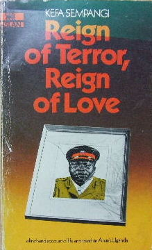 Image for Reign of Terror, Reign of Love  A first-hand account of life and death in Amin's Uganda