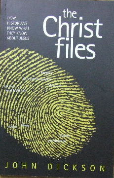 Image for The Christ Files  How Historians Know What They Know About Jesus