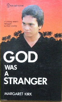 Image for God was a Stranger  Ayoung man's struggle to find reality