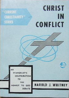 Image for Christ in Conflict  An evangelist's contribution to the 'Honest to God' debate
