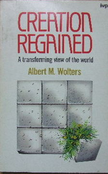 Image for Creation Regained  A transforming view of the world