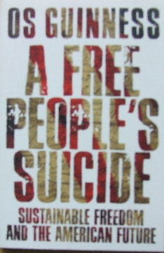 Image for A Free People's Suicide  Sustainable Freedom and the American Future