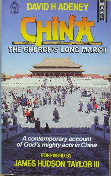 Image for China: The Church's Long March.