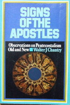 Image for Signs of the Apostles  Observations on Pentecostalism Old & New