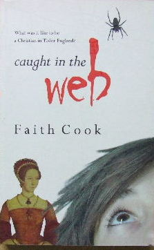 Image for Caught in the Web  A tale of Tudor times