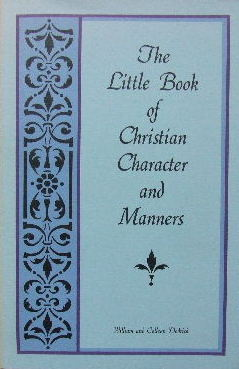 Image for The Little Book of Christian Character and Manners.