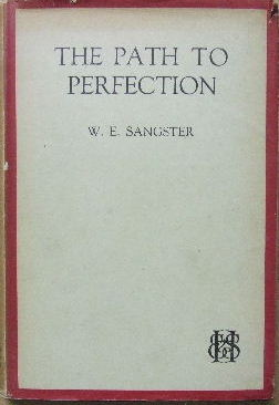 Image for The Path to Perfection  An examnination and restatement of John Wesley's doctrine of Christian perfection