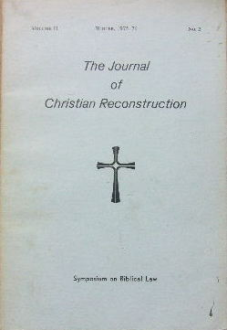 Image for The Journal of Christian Reconstruction Vol. II No. 2 (Winter, 1975-76)  Sumposium on Biblical Law