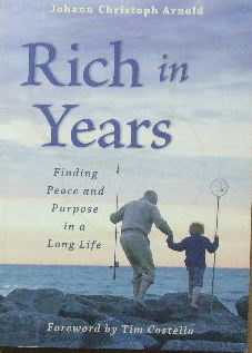 Image for Rich in Years  Finding Peace and Purpose in a Long Life