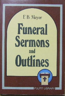Outlines for Funeral Sermons and Other Helps