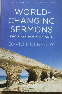 Image for World-Changing Sermons  From the Book of Acts