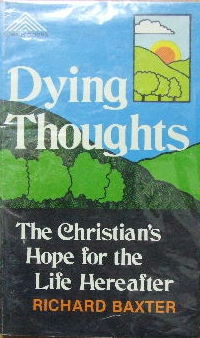 Image for Dying Thoughts  The Christian's hope for the life hereafter