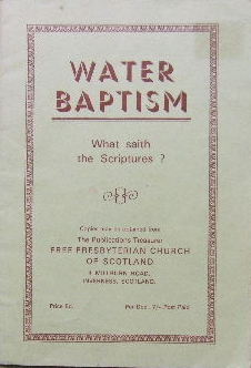 Image for Water Baptism  What saith the Scriptures?
