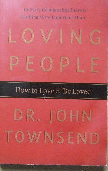 Image for Loving People  How to love and be loved