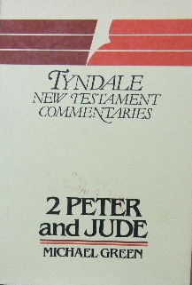 Image for The Second Epistle general of Peter and the General Epistle of Jude. An Introduction and Commentary