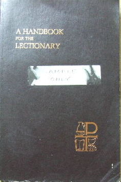 Image for A Handbook for the Lectionary  (Developed by The Joint Office of Worship of the Presbyterian Church in the United States and the United Presbyterian Church in the United States of America)