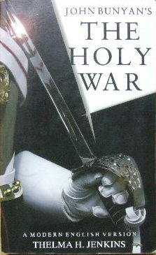 Image for The Holy War  A modern English version by Thelma H Jenkins