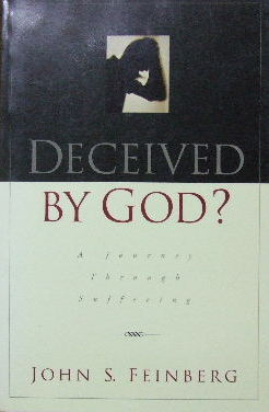 Image for Deceived By God ?  A Journey Through Suffering