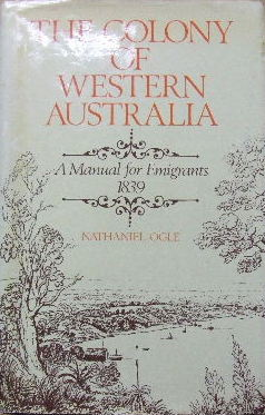 Image for The Colony of Western Australia  A manual for emigrants 1839