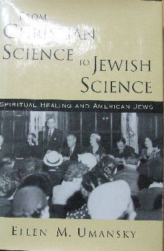 Image for From Christian Science to Jewish Science  Spiritual healing and American Jews