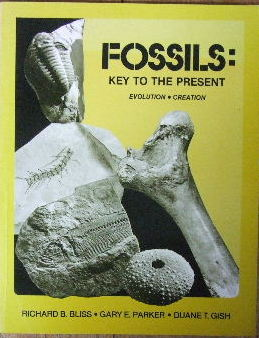Image for Fossils: Key to the Present  Evolution - Creation