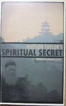 Image for Hudson Taylor's Spiritual Secret  (revised and edited by Gwen Hanna)
