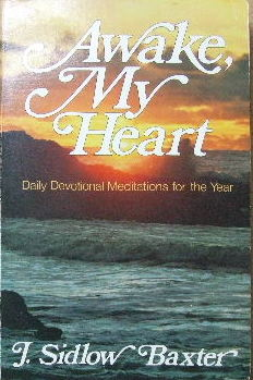 Image for Awake My Heart  Daily Devotional and expository studies-in-brief covering one complete year