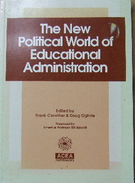 Image for The New Political World of Educational Administration.