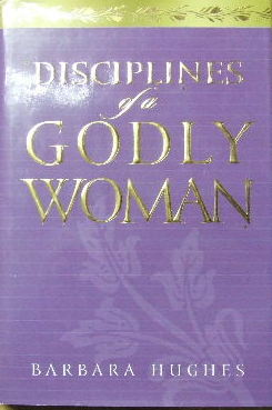 Image for Disciplines of a Godly Woman.