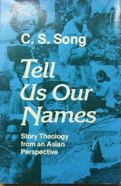 Image for Tell Us our Names  Story theology from an Asian perspective