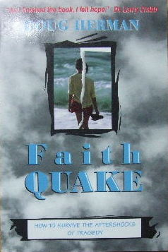 Image for Faith Quake  How to survive the aftershocks of tragedy