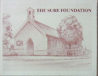 Image for The Sure Foundation  An introduction to the history of All Saints' Anglican Parish Hunters Hill in the Diocese of Sydney