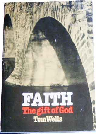 Image for Faith: The Gift of God.