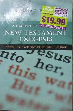 Image for A Beginner's Guide to New Testament Exegesis  Taking the fear out of critical method