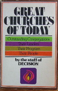 Image for Great Churches Today  Outstanding Congregations, Their Leaders, Their Program, Their People