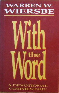 Image for With the Word  A devotional commentary