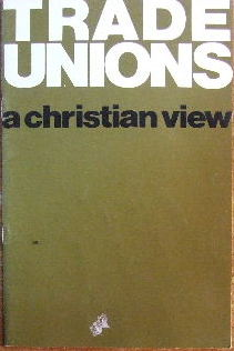 Image for Trade Unions  A Christian Perspective