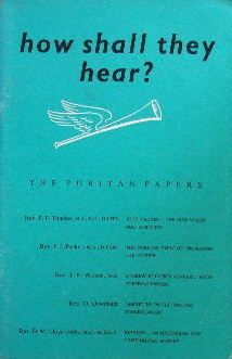 Image for How Shall They Hear?  Puritan Papers, 1960