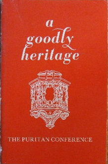 Image for A Goodly Heritage  Puritan Papers, 1959