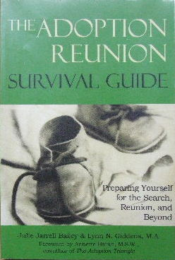 Image for Tha Adoption Reunion Survival Guide  Preparing yourself for the search, reunion, and beyond