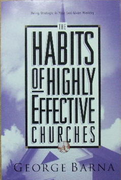 Image for The Habits of Highly Effective Churches.