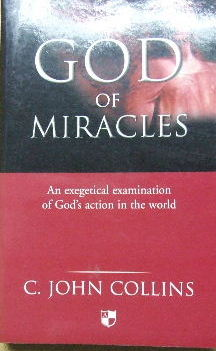 Image for The God of Miracles  An exegetical examination of God's action in the world