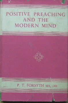 Image for Positive Preaching and the Modern Mind.