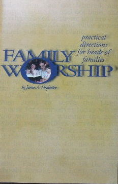 Image for Family Worship - practical directions for heads of families.