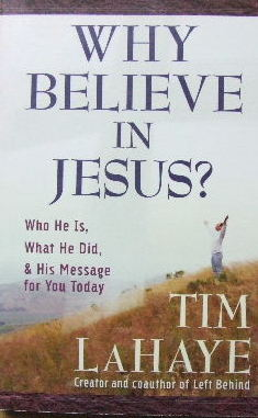Image for Why Believe in Jesus?  Who he is, what he did, and his message for you today