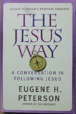 Image for The Jesus Way  A conversation in following Jesus