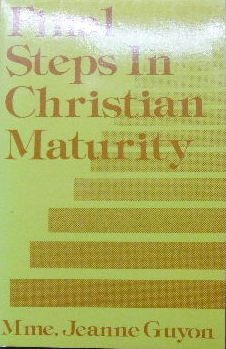 Image for Final Steps in Christian Maturity.