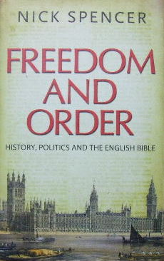 Image for Freedom and Order  History, Politics and the English Bible