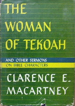 Image for The Woman of Tekoah and other sermons on Bible characters.